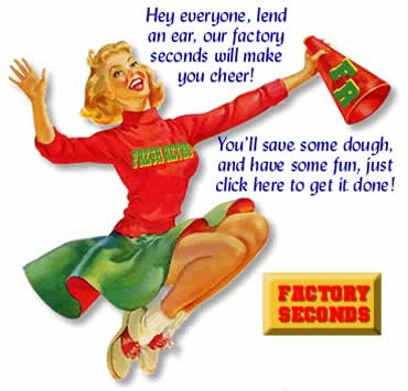 Cheer for Factory Seconds!